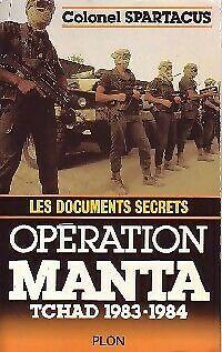 """Tchad """"Opération Manta"""" La plus importante que la France ait envoyée outre-mer depuis la fin de la guerre d'Algérie  S-l50010"""