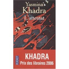 khadra - [Khadra, Yasmina] L'attentat 512dhb10