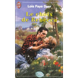 Le choix de rebecca de Dyer Lois Faye  51bjzq10