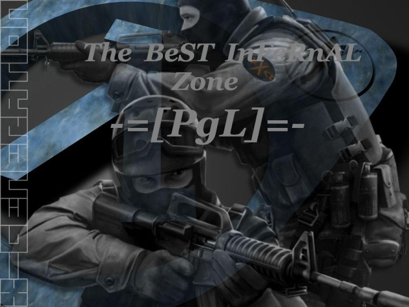 ThE BesT InFeRNaL-zOn3-=[PgL]=-