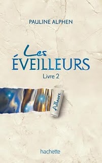 [Alphen, Pauline] Les Eveilleurs - Livre 2: Ailleurs Ailleu10