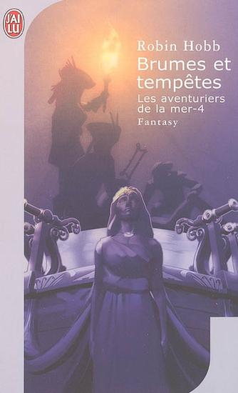 [Hobb, Robin] Les aventuriers de la mer - Tome 4: Brumes et tempêtes Brumes10