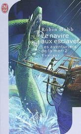[Hobb, Robin] Les aventuriers de la mer - Tome 2: Le navire aux esclaves Le_nav10