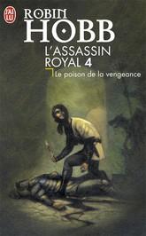[Hobb, Robin] L'assassin Royal - Tome 4: Le poison de la vengeance Le_poi10