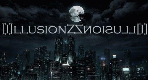 [I]llusionZ