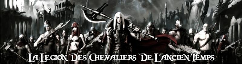 La Legion des Chevaliers de l'Ancien Temps