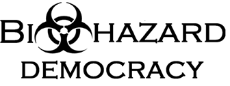 BIOHAZARD-Democracy