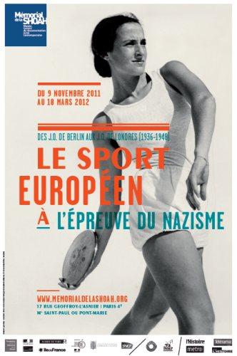 Exposition (Paris) : Des JO de Berlin aux JO de Londres (1936-1948) : le sport européen à l'épreuve du nazisme Exposi10