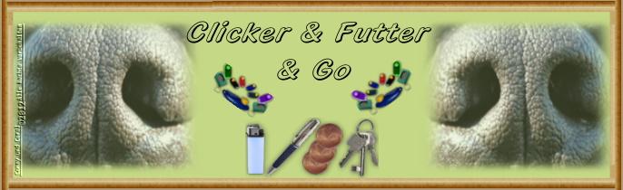 Clicker & Futter & GO