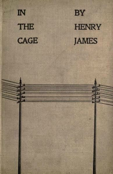 Henri James : In the cage 73026010