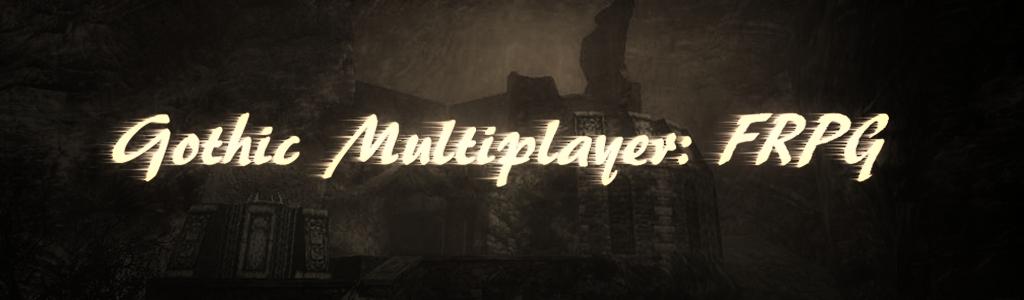 Gothic Multiplayer: FRPG