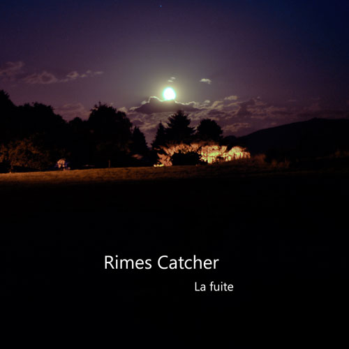 [Audio] Rimes Catcher - La fuite La-fui11