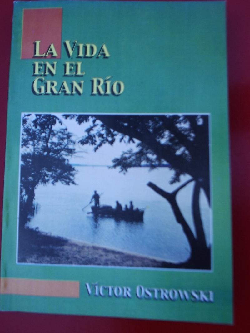 """""""LA VIDA EN EL GRAN RÍO""""... P1300016"""