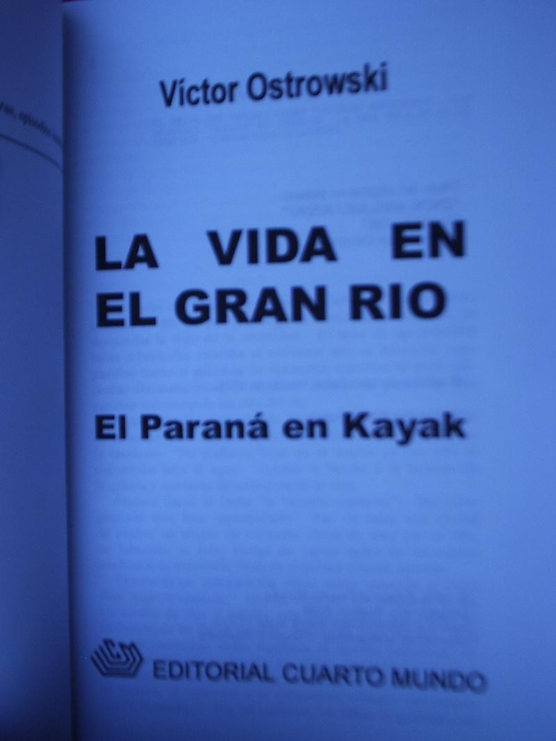 """""""LA VIDA EN EL GRAN RÍO""""... P1300017"""