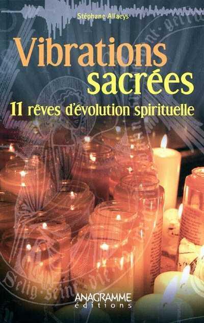 """""""Vibrations Sacrées"""" un livre de Stéphane Allaeys 97823510"""