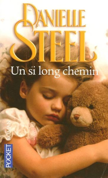 UN SI LONG CHEMIN de Danielle Steel 84504710