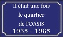 IL ETAIT UNE FOIS LE QUARTIER DE L'OASIS Il_eta10