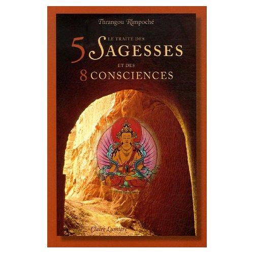 Le traité des 5 sagesses et des 8 consciences 51sgr211