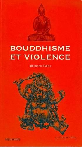 Bouddhisme et violence - Dossier UBE Faure_10