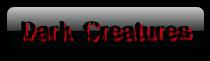 Dark Creatures(oversat mørk væsner) Coolte11