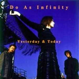 [JAP] Do as Infinity - Yesterday and Today Yester10