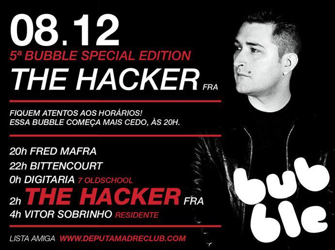 2011.12.08 - THE HACKER - BUBBLE SPECIAL EDITION @ DEPUTAMADRE CLUB (BELO HORIZONTE, BRAZIL) 16691910