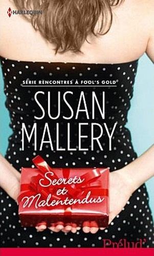 MALLERY Susan - RECONTRES A FOOL'S GOLD - Tome 2 :  Secrets et malentendus  51hp6j10