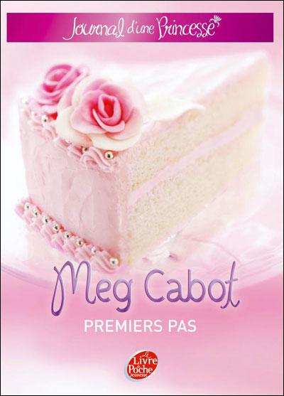 CABOT Meg - JOURNAL D'UNE PRINCESSE - Tome 2 : Premier pas d'une princesse 97820111