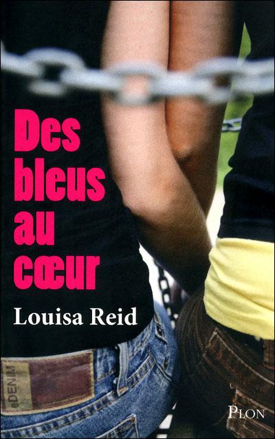 REID Louise - Des bleus au coeur 97822511