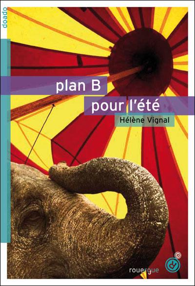 VIGNAL Hélène - Plan B pour l'été  97828110