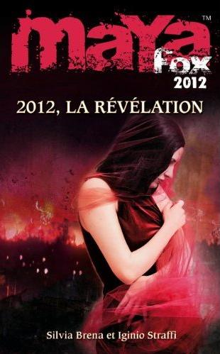 BRENA Silvia et STRAFFI Iginio - MAYA FOX 2012 - Tome 4 : La révélation Captur15