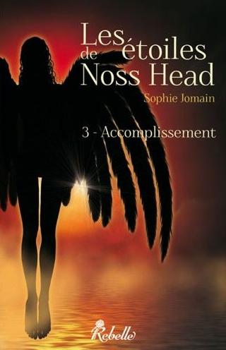 JOMAIN Sophie - LES ETOILES DE NOSS HEAD - Tome 3 : Accomplissement Captur16