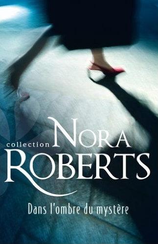 ROBERTS Nora - Dans l'ombre du mystère  Captur20