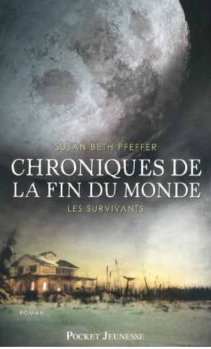 PFEFFER Susan Beth - CHRONIQUES DE LA FIN DU MONDE - Tome 3 : Les survivants Captur45
