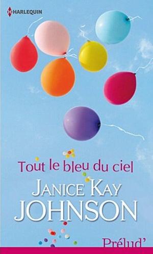 JOHNSON Janice Kay - Tout le bleu du ciel Captur46