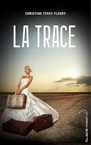 FERET-FLEURY Christine - La trace  Captur55