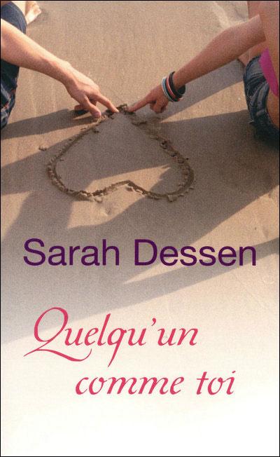 DESSEN Sarah - Quelqu'un comme toi Quelqu10