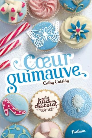 LES FILLES AU CHOCOLAT (Tome 2) COEUR GUIMAUVE de Cathy Cassidy 97820914