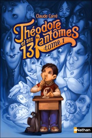 THÉODORE ET SES 13 FANTÔMES (Tome 1) de Claude Carré 97820922