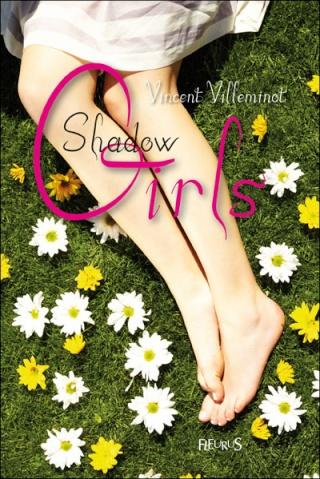 SHADOW GIRL (Tome 2) de Vincent Villeminot 97822110
