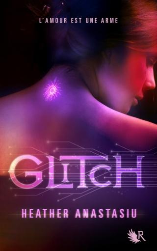 glitch - GLITCH (Tome 1) de Heather Anastasiu 97822215
