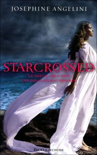 STARCROSSED (Tome 1) AMOURS CONTRARIÉS de Joséphine Angelini 97822613