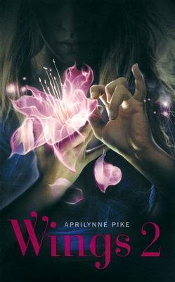 WINGS (Tome 2) de Aprilynne Pike 97822618