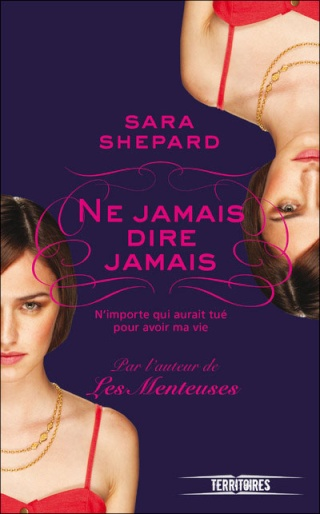 THE LYING GAME (Tome 2) NE JAMAIS DIRE JAMAIS de Sara Shepard 97822620