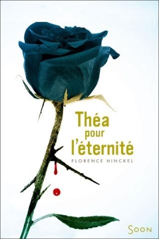 thea - THÉA POUR L'ÉTERNITÉ de Florence Hinckel 97827415
