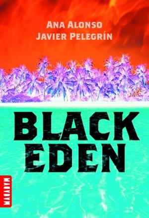 BLACK EDEN (Tome 1) de Ana Alonso et Javier Pelegrin Black_10