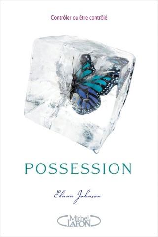 possession - POSSESSION (Tome 1) de Elena Johnson Posses10