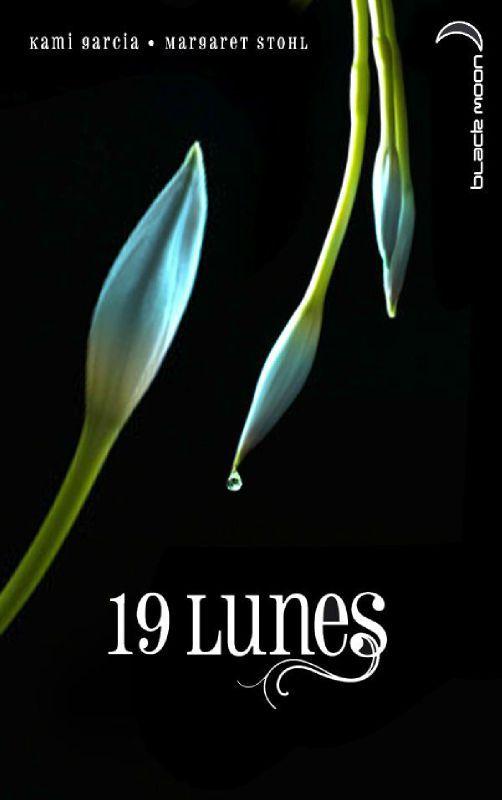 GARCIA Kami, STOHL Margaret - LES ENCHANTEURS - Tome 4 : 19 Lunes 19_lun10