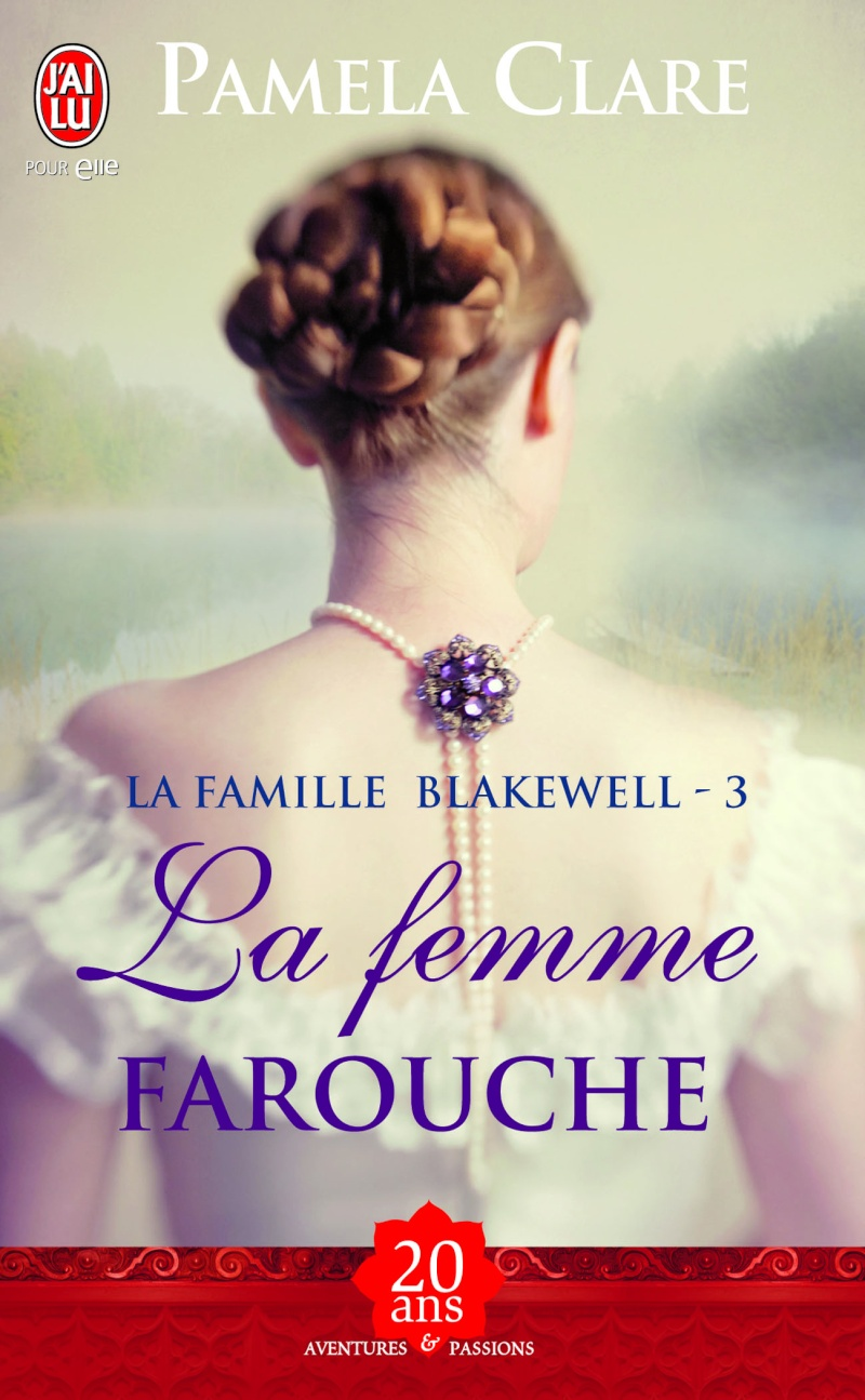 CLARE Pamela - LA FAMILLE BLAKEWELL - Tome 3 - La femme farouche 97822911