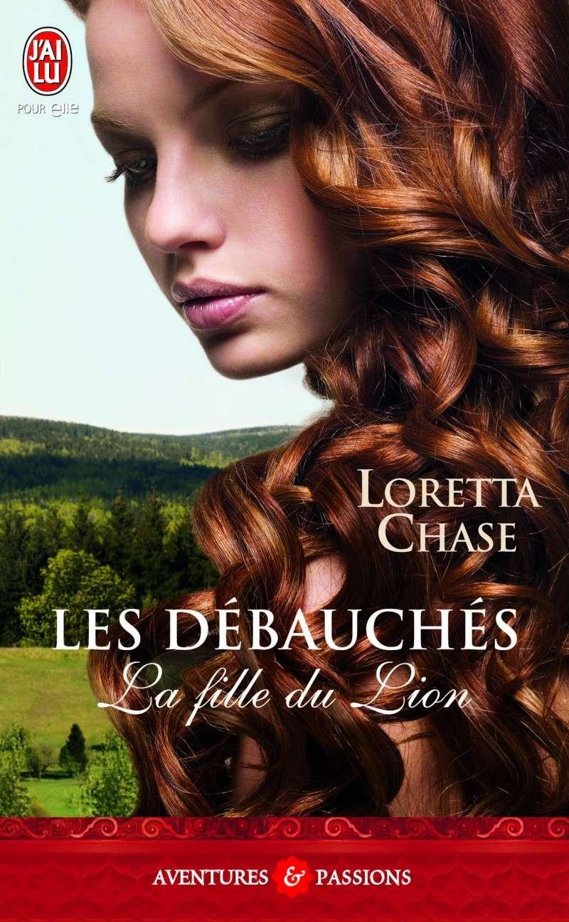 CHASE Loretta - LES DEBAUCHES - Tome 1 - La fille du Lion 97822913